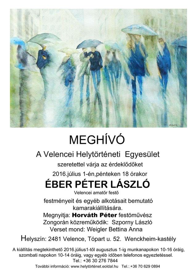 Éber Péter kiállítás 2016. július 1.